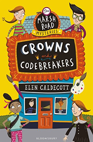 Crowns and Codebreakers (Marsh Road Mysteries 2) from Bloomsbury Children's Books