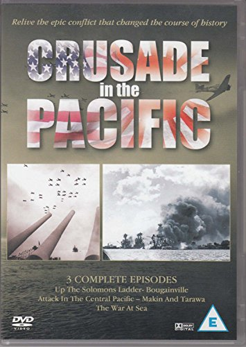 Crusade in the Pacific: Up The Solomons Ladder - Bougainville / Attack In The Central Pacific - Makin And Tarawa / The War At Sea [DVD] from musicbank