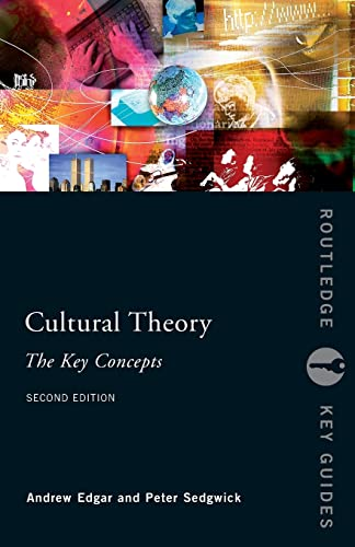 Cultural Theory: The Key Concepts (Routledge Key Guides) from Routledge