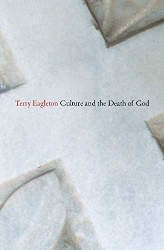Culture and the Death of God from Yale University Press