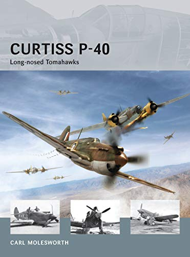 Curtiss P-40: Long-nosed Tomahawks: 08 (Air Vanguard) from Osprey Publishing