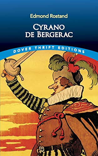 Cyrano De Bergerac (Dover Thrift Editions) from Dover Publications Inc.