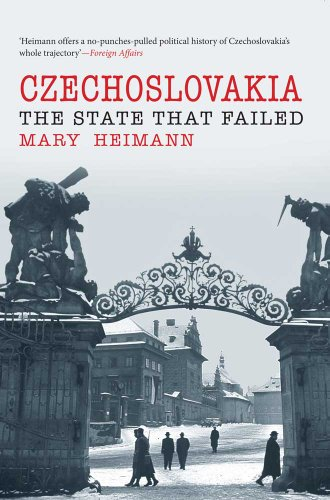 Czechoslovakia: The State That Failed from Yale University Press