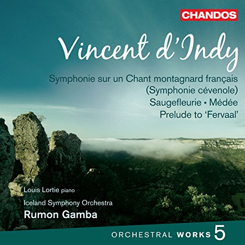 D'Indy: Orchestral Works Vol. 5 [Rumon Gamba, Louis Lorti, Iceland Symphony Orchesta] [Chandos: CHAN 10760]