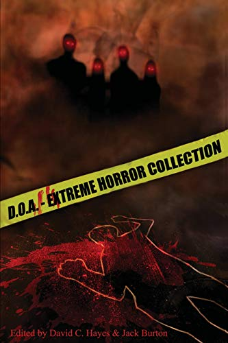 D.O.A.: Extreme Horror Anthology from Blood Bound Books