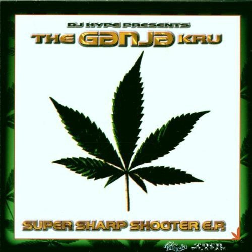 DJ Hype Presents The Ganja Kru: Super Sharp Shooter E.P. from Sony Music CMG