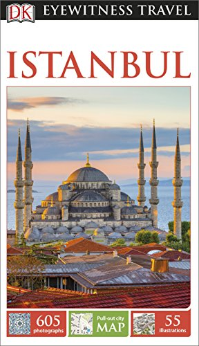 DK Eyewitness Travel Guide Istanbul (Eyewitness Travel Guides) from DK Eyewitness Travel