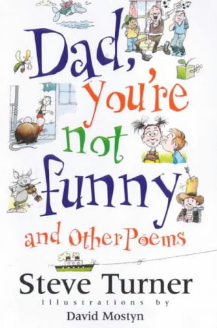 Dad, You're Not Funny: and other poems from Lion Children's Books
