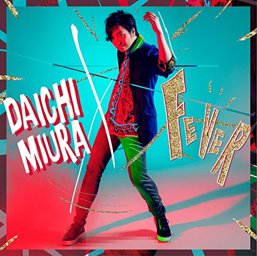 Daichi Miura - Fever [Japan CD] AVCD-16543 from Avex Japan
