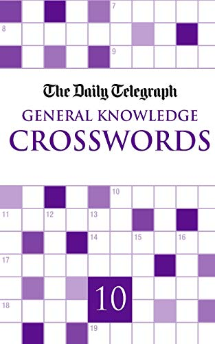 The Daily Telegraph General Knowledge Crosswords 10 from Pan Macmillan