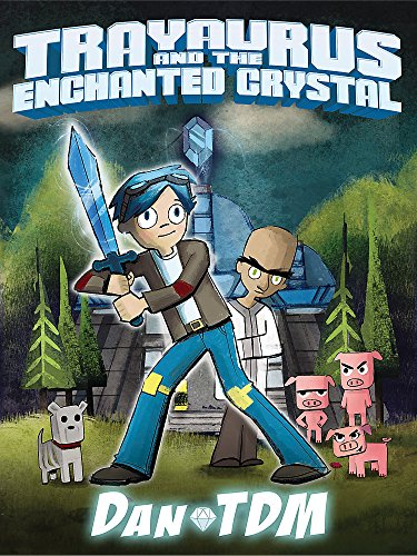 DanTDM: Trayaurus and the Enchanted Crystal from Trapeze