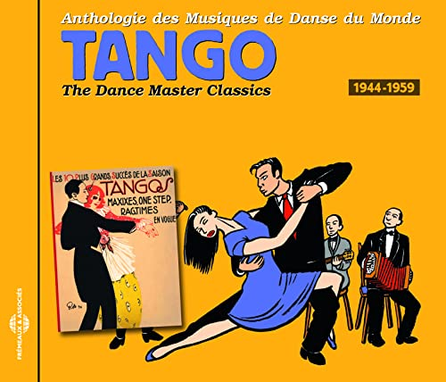 Dance Master Classics - Tango 1944-1959 from Fremeaux