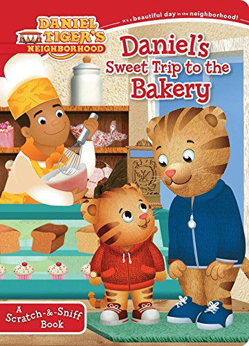 Daniel's Sweet Trip to the Bakery: A Scratch-&-Sniff Book (Daniel Tiger's Neighborhood) from Simon Spotlight