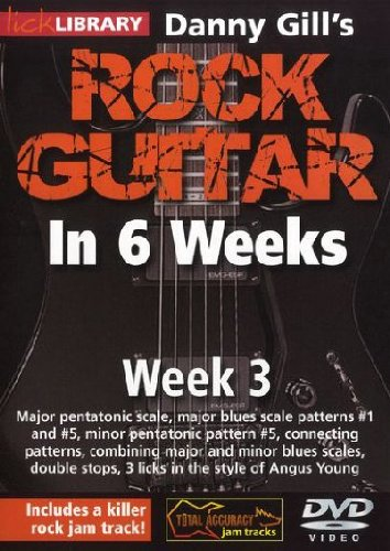 Danny Gill's Rock Guitar in 6 Weeks: Week 3 [DVD] [2010] from Music Sales