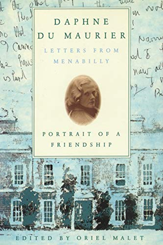 Daphne du Maurier: Letters from Menabilly Portrait of a Friendship from M. Evans& Co Inc