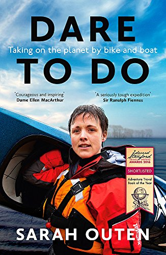Dare to Do: Taking on the planet by bike and boat from Nicholas Brealey Publishing