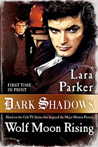 Dark Shadows: Wolf Moon Rising from Tor Books