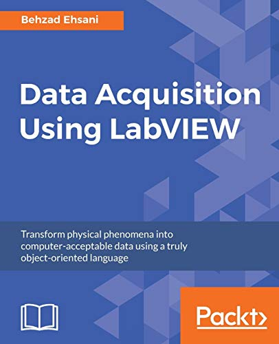 Data Acquisition Using LabVIEW from Packt Publishing