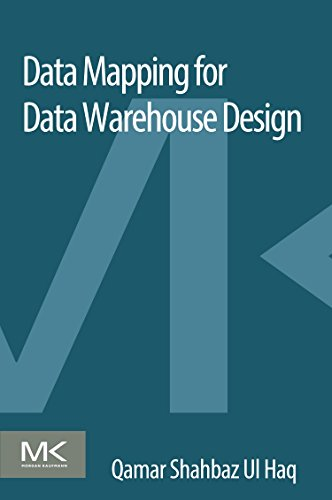 Data Mapping for Data Warehouse Design from Elsevier Science Publishing Co Inc