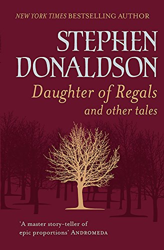 Daughter of Regals and Other Tales from Gollancz