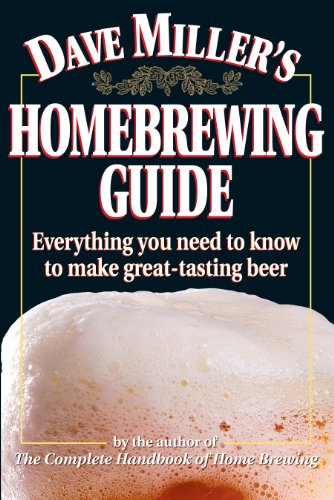 Dave Miller's Home Brewing Guide from Storey Books