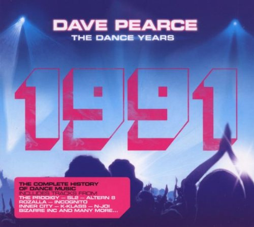 Dave Pearce The Dance Years 1991 from Ministry of Sound