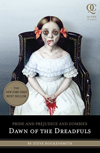 Dawn of the Dreadfuls (Quirk Classics): Pride and Prejudice and Zombies from Quirk Books,US