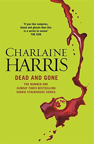 Dead and Gone (Sookie Stackhouse 09) from Gollancz