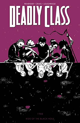 Deadly Class Volume 2: Kids of the Black Hole (Deadly Class Tp) from Image Comics