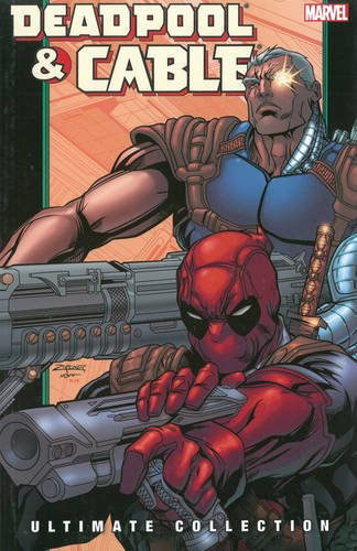 Deadpool & Cable Ultimate Collection Book 2 TPB from Marvel Comics