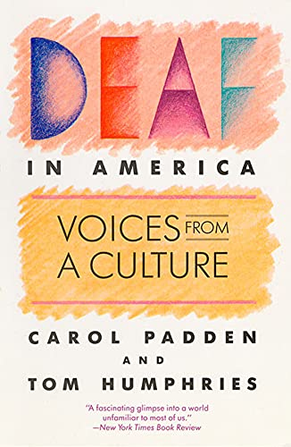 Deaf in America: Voices from a Culture from Harvard University Press