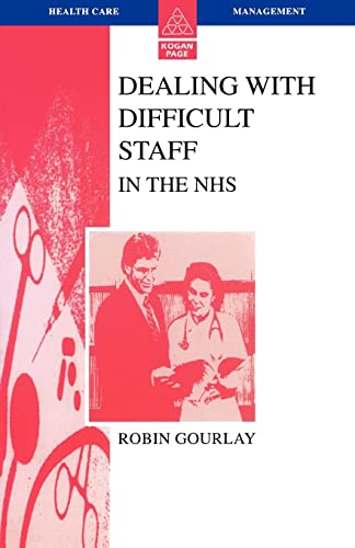 Dealing With Difficult Staff In The Nhs (Health Care Management) from Open University Press