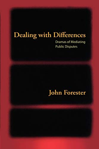 Dealing with Differences: Dramas of Mediating Public Disputes from Oxford University Press, U.S.A.