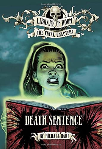 Death Sentence (Library of Doom: The Final Chapters) from Raintree