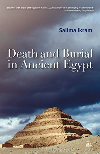 Death and Burial in Ancient Egypt from The American University in Cairo Press