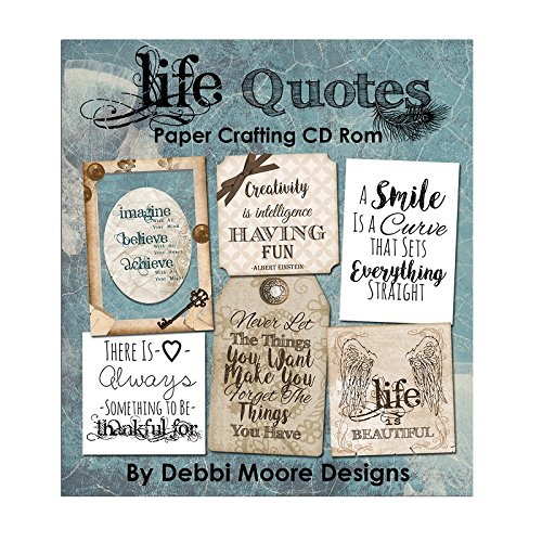 Debbi Moore Designs Life Quotes Paper Crafting CD Rom (326587) from Debbi Moore