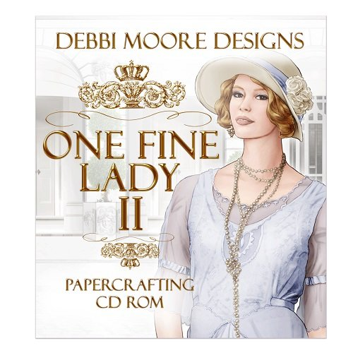 Debbi Moore Designs One Fine Lady II Papercrafting CD Rom (324057) from Jackdaw Express