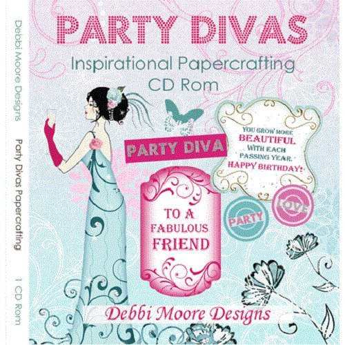 Debbi Moore Designs Party Divas Inspirational Papercrafting CD Rom (320837) from Jackdaw Express