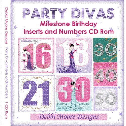 Debbi Moore Designs Party Divas Milestone Birthday Inserts and Numbers CD Rom (320844) from Jackdaw Express