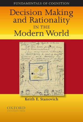 Decision Making and Rationality in the Modern World (Fundamentals in Cognition) from Oxford University Press, USA