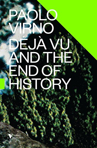 Déjà Vu and the End of History (Futures) from Verso