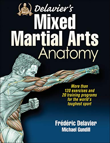 Delavier's Mixed Martial Arts Anatomy from Human Kinetics Publishers