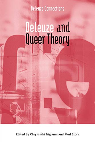 Deleuze and Queer Theory (Deleuze Connections) from Edinburgh University Press