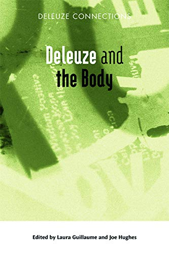 Deleuze and the Body (Deleuze Connections) from Edinburgh University Press