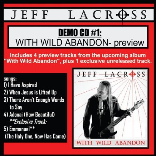 Demo CD1: With Wild Abandon (Preview) from CD Baby.Com/Indys
