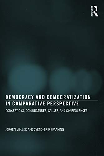 Democracy and Democratization in Comparative Perspective (Democratization Studies) from Routledge