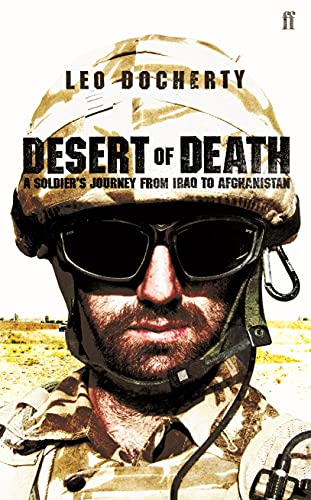 Desert of Death: A Soldier's Journey from Iraq to Afghanistan from Faber & Faber