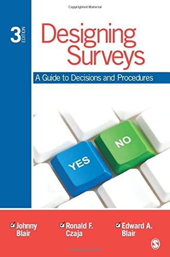 Designing Surveys: A Guide to Decisions and Procedures from SAGE Publications, Inc