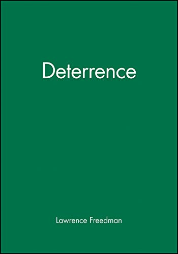 Deterrence (Themes for the 21st Century) from Polity