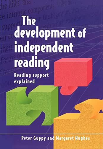 Development Of Independent Reading: Reading Support Explained from Open University Press